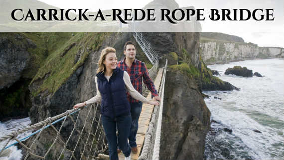 Carrick-a-Rede Rope Bridge ticket